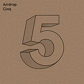 Airdrop Cinq by Various Artists