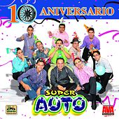 10 Aniversario by Super Auto