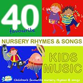 Kidsmusic 40 Favourite Nursery Rhymes & Songs by Kidzone