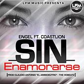 Sin Enamorarse (feat. Coastlion) by Engel & Just