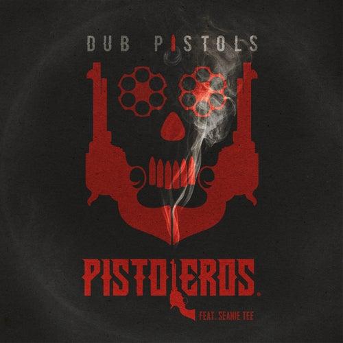 Pistoleros (Remixes) by Dub Pistols
