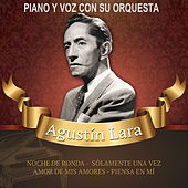 Play & Download Piano y voz con su orquesta by Agustín Lara | Napster