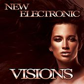 Play & Download New Electronic Visions by Various Artists | Napster