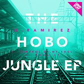 The Hobo Jungle EP by D. Ramirez