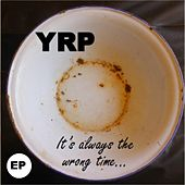 Play & Download It's Always the Wrong Time by Young | Napster