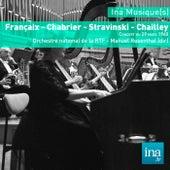 Play & Download Françaix - Chabrier - Stravinski - Chailley, Orchestre national de la RTF - Manuel Rosenthal (dir) by Manuel Rosenthal | Napster