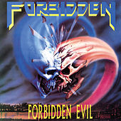 Play & Download Forbidden Evil by Forbidden | Napster