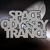 Space Odyssey Trance by Various Artists