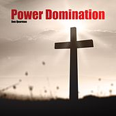 Play & Download Power Domination by Ben Quarman | Napster