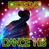 Play & Download Electronic Dance Hits by Various Artists | Napster