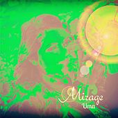 Play & Download Mirage by Uma | Napster