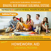 Homework Aid by Binaural Beat Brainwave Subliminal Systems