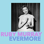 Play & Download Evermore by Ruby Murray | Napster