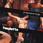 Play & Download Progressive Tango by Tanghetto | Napster
