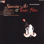 Squeezing Art & Tender Flutes by Art Van Damme
