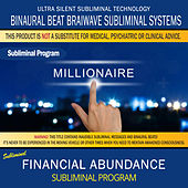 Financial Abundance by Binaural Beat Brainwave Subliminal Systems