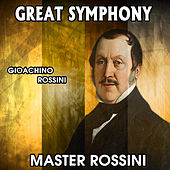 Gioachino Rossini: Great Symphony. Master Rossini by Orquesta Lírica Bellaterra