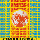 Dictators Forever Forever Dictators (Vol 2) by Various Artists
