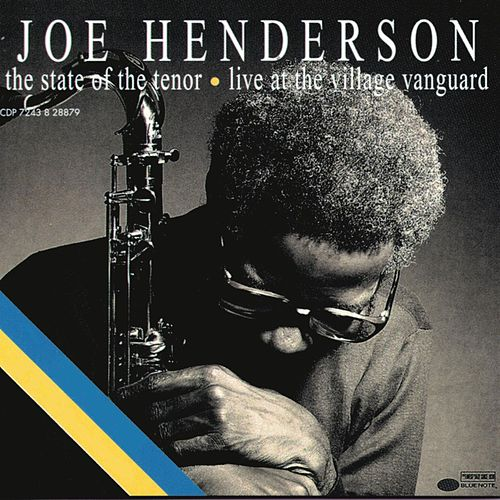 The State Of The Tenor by Joe Henderson