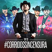 Play & Download Corridos Sincensura Top 20 by Various Artists | Napster