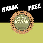 Play & Download Kraak Free by Various Artists | Napster