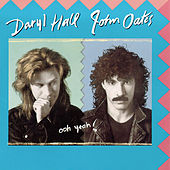 Play & Download Ooh Yeah! by Hall & Oates | Napster