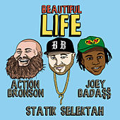 Beautiful Life von Statik Selektah