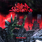 Play & Download Wildcrash by Ultraviolence | Napster