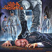 Play & Download Privilege to Overcome by Ultraviolence | Napster