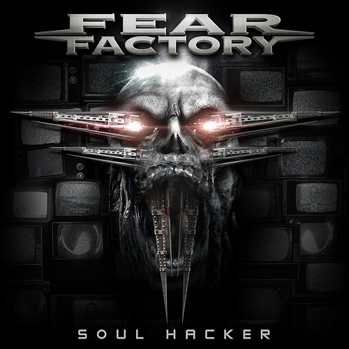 Play & Download Soul Hacker by Fear Factory | Napster