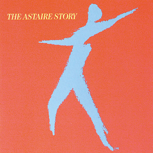 Play & Download Astaire Story by Fred Astaire | Napster