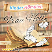 Kinder-Hörspiel: Frau Holle by Kinder Lieder