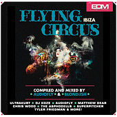 Play & Download Flying Circus Ibiza by Various Artists | Napster