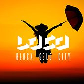 Play & Download Black Gold City by Loco | Napster
