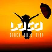 Black Gold City by Loco