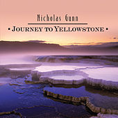 Journey To Yellowstone by Nicholas Gunn