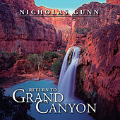 Play & Download Return to Grand Canyon by Nicholas Gunn | Napster