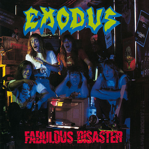 Fabulous Disaster by Exodus