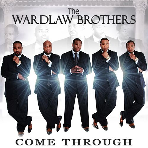 Play & Download Come Through by The Wardlaw Brothers | Napster