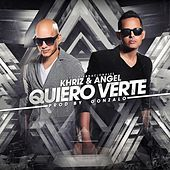 Play & Download Quiero Verte by Angel y Khriz | Napster