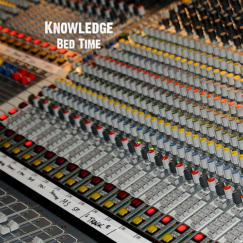 Play & Download Bed Time by Knowledge | Napster
