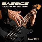Play & Download Bassics by Poppa Steve | Napster