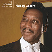 Play & Download The Definitive Collection by Muddy Waters | Napster