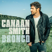 Play & Download Bronco by Canaan Smith | Napster