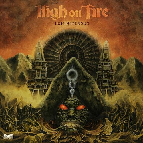 Play & Download Luminiferous by High On Fire | Napster