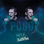 Play & Download Pogo (MetalBoi) by BattleBoi Basti | Napster