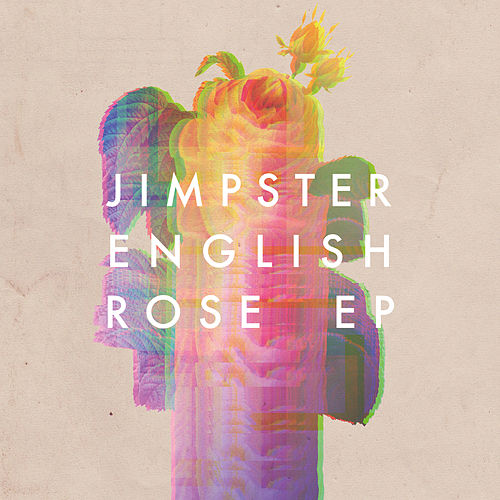 Play & Download English Rose by Jimpster | Napster