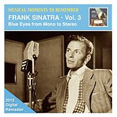 Play & Download Musical Moments to Remember: Frank Sinatra, Vol. 3