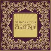 Grands succès de la musique classique by Various Artists