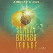 Sunday Brunch Lounge, Vol. 2 (Amazing Electronic Jazz Music) by Various Artists